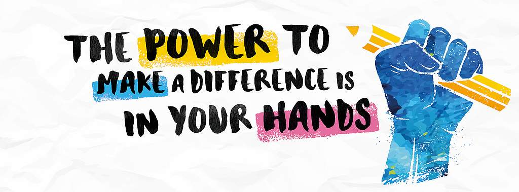 The Power to make a Difference is in your Hands